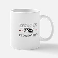 Made in 2002 - All Original Parts Mugs