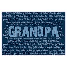 My Favorite People Call Me GRANDPA Poster