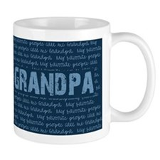 My Favorite People Call Me GRANDPA Mugs