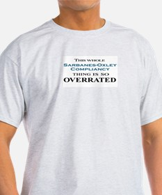 Sarbanes-Oxley Overrated T-Shirt