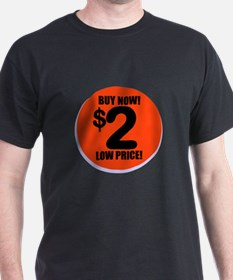 A Two Buck Deal T-Shirt
