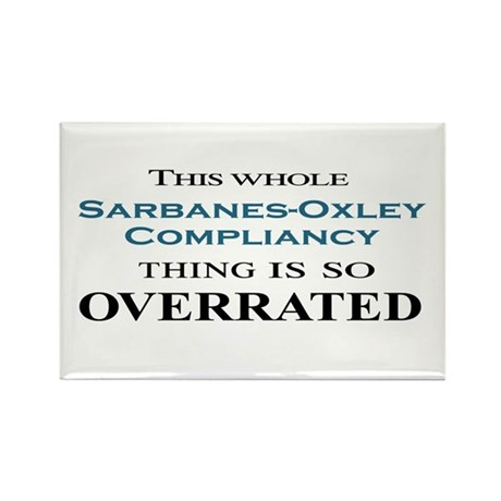Sarbanes-Oxley Overrated Rectangle Magnet