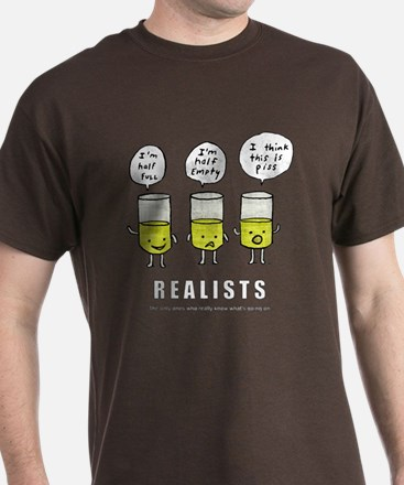 Realists know whats really going on T-Shirt