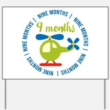 9 Months Helicopter Monthly Milestone Yard Sign