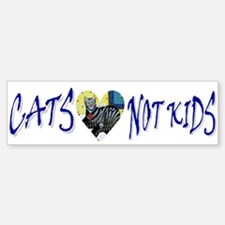 Cats, Not Kids Bumper Bumper Bumper Sticker