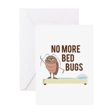 No More Bed Bugs Greeting Cards