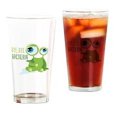 Bye Bye Bacteria Drinking Glass