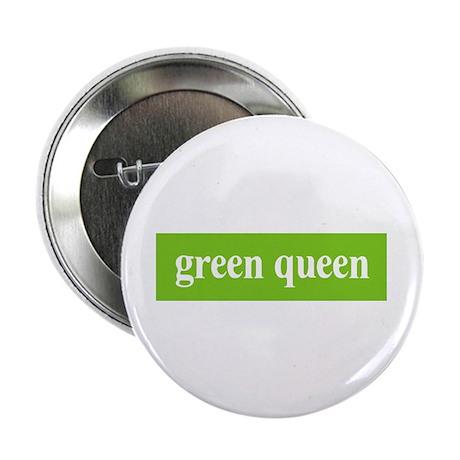 """Green Queen 2.25"""" Button (10 pack)"""