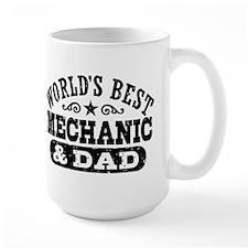 World's Best Mechanic and Dad Mug