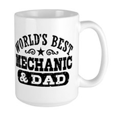 World's Best Mechanic and Dad Mug