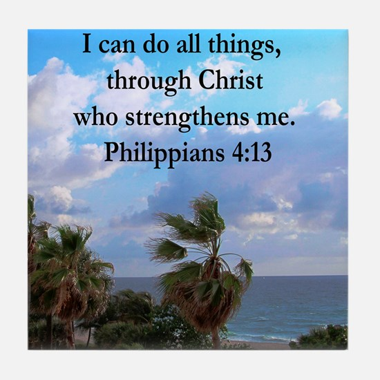 PHILIPPIANS 4:13 Tile Coaster