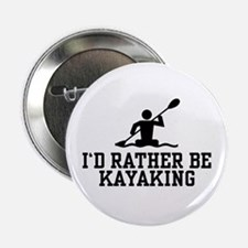 I'd Rather Be Kayaking Button