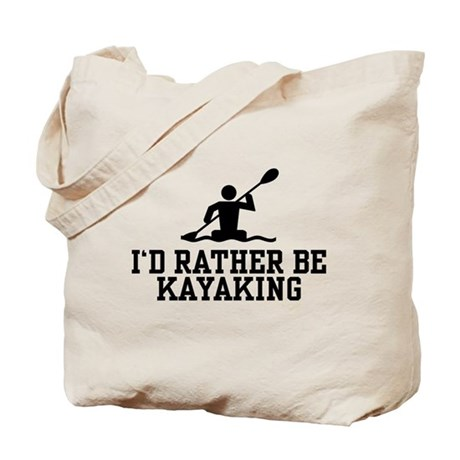 I'd Rather Be Kayaking Tote Bag