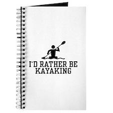 I'd Rather Be Kayaking Journal