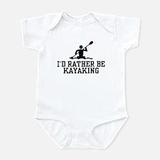I'd Rather Be Kayaking Infant Bodysuit