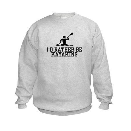 I'd Rather Be Kayaking Kids Sweatshirt