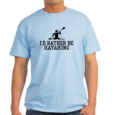 I'd Rather Be Kayaking Light T-Shirt