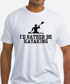 I'd Rather Be Kayaking Shirt