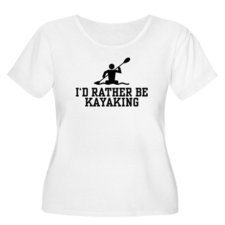 I'd Rather Be Kayaking Women's Plus Size Scoop Nec