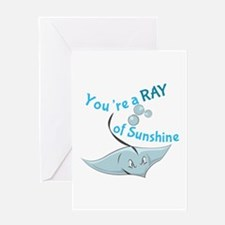 You're A Ray Of Sunshine Greeting Cards