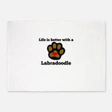 Life Is Better With A Labradoodle 5'x7'Area Rug