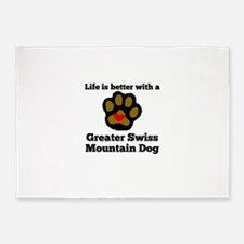 Life Is Better With A Greater Swiss Mountain Dog 5
