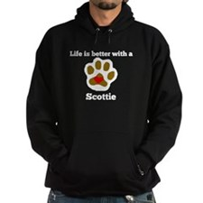 Life Is Better With A Scottie Hoodie