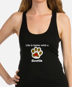 Life Is Better With A Scottie Racerback Tank Top