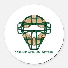 Catcher with an Attitude Round Car Magnet