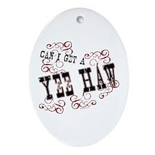 Yee Haw Oval Ornament