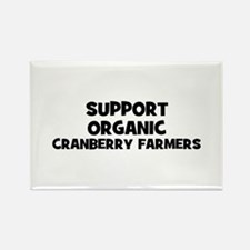 support organic cranberry far Rectangle Magnet (10