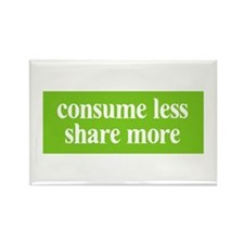 Consume less Share more Rectangle Magnet