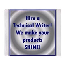 Funny Technical writer Throw Blanket