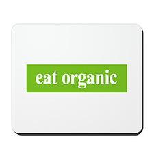 Eat Organic Mousepad