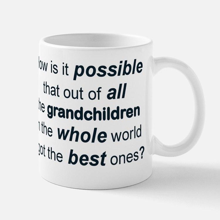 THE BEST GRANDCHILDREN IN THE WHOLE WOR Mug
