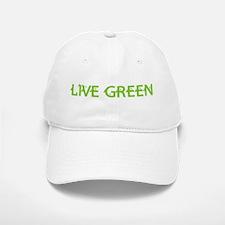 Live Green Baseball Baseball Cap