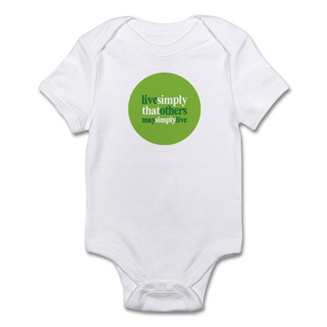 Live simply that others may s Infant Bodysuit