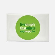 Live simply that others may s Rectangle Magnet