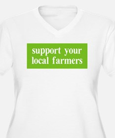 Support your local farmers T-Shirt