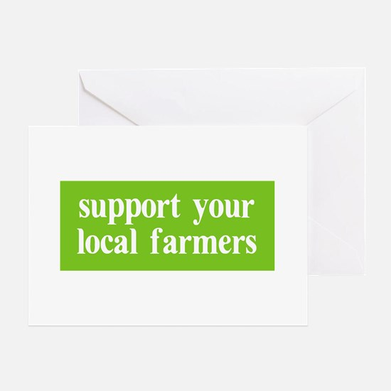 Support your local farmers Greeting Card