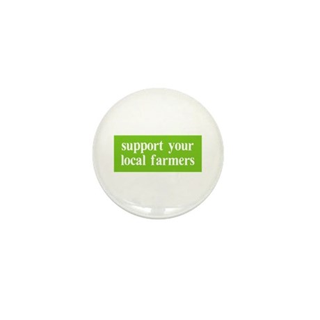 Support your local farmers Mini Button (10 pack)