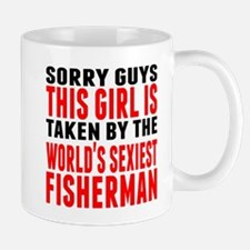 Taken By The Worlds Sexiest Fisherman Mugs