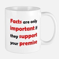 Facts Are Important Mug Mugs