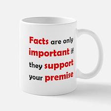 Facts Are Important Mug Mugs