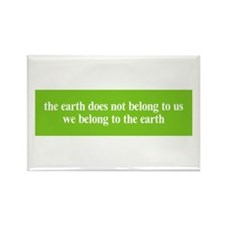 We belong to the Earth Rectangle Magnet