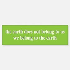 We belong to the Earth Bumper Car Car Sticker