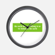 We belong to the Earth Wall Clock
