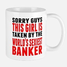 Taken By The Worlds Sexiest Banker Mugs