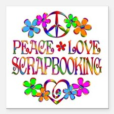 "Peace Love Scrapbooking Square Car Magnet 3"" x 3"""