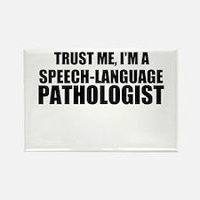 Trust Me, I'm A Speech-Language Pathologist Magnet